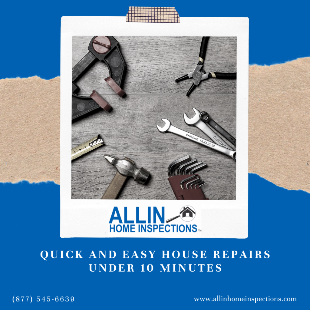 ALLIN Home Inspections Quick and Easy House Repairs Under 10 Minutes