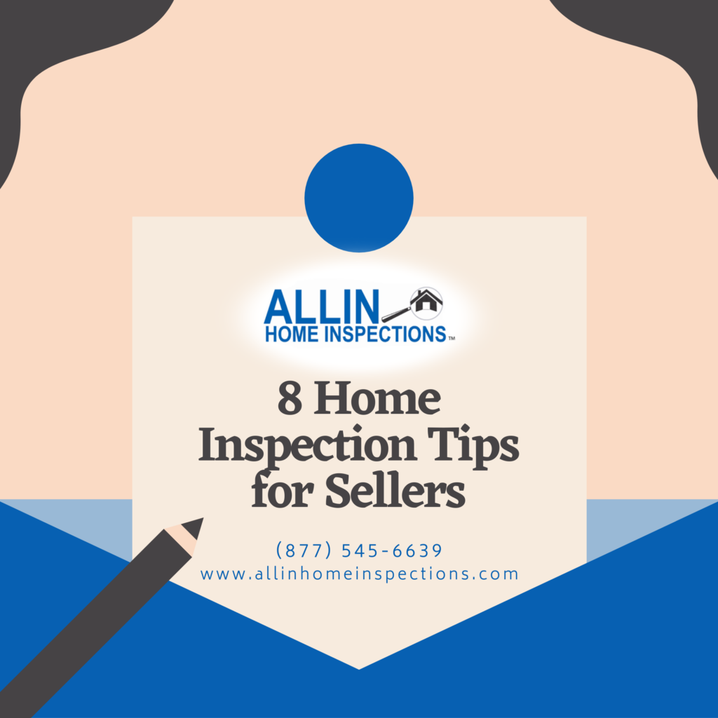ALLIN Home Inspections 8 Home Inspection Tips for Sellers